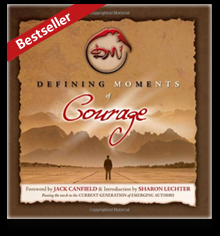 Defining Moments Of Courage